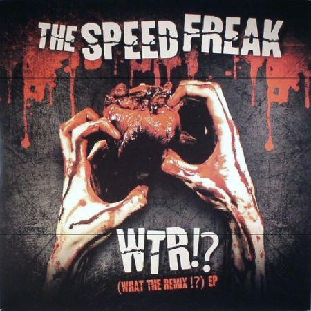 The Speed Freak - WTR!?...