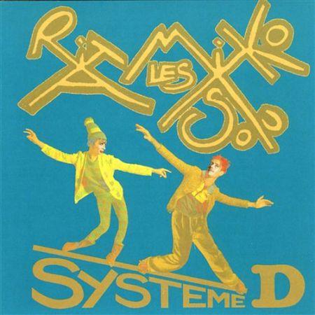 Les Rita Mitsouko - Système D