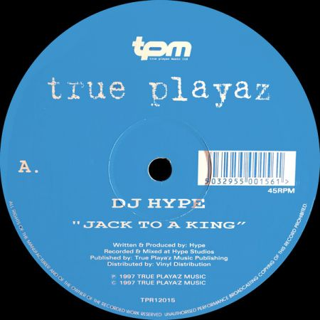 DJ Hype - Jack To A King /...