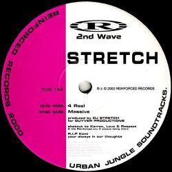 Stretch - Massive / 4 Real