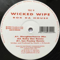 Wicked Wipe - Rok Da House