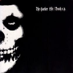 The Hacker - Life / Death...