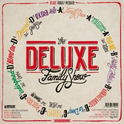 The Deluxe Family Show