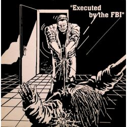 Gringo - Executed By The FBI