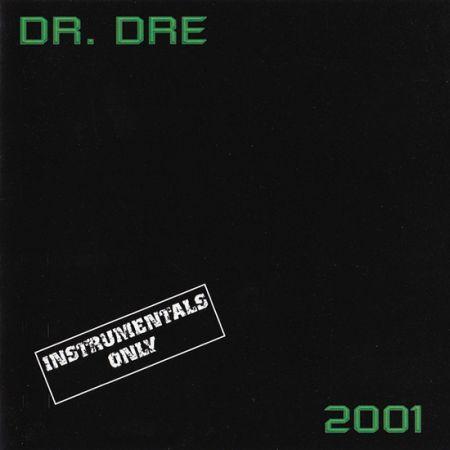 Dr. Dre - 2001 (Instrumentals