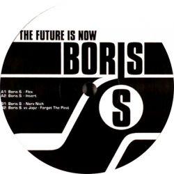 Boris S - The Future Is Now