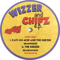 Wizzer And Chipz E.P.