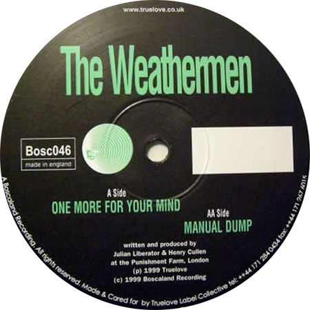 Weathermen - One More For Your