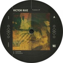 Victor Ruiz - Freedom EP