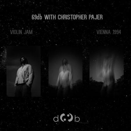 69db, Cristopher Pajer -