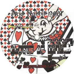Acid Rabbit 2001 / Matek
