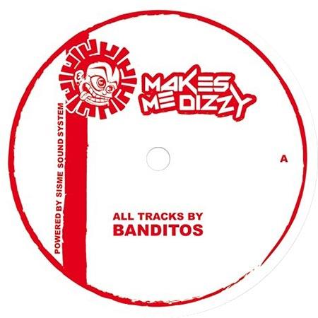 Banditos - Makes Me Dizzy 03