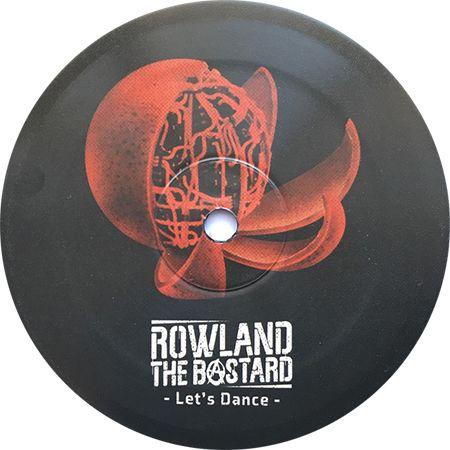 Rowland The Bastard - Lets