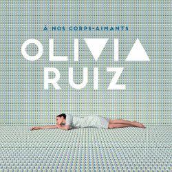 Olivia Ruiz - À Nos...