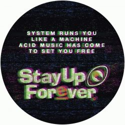 Stay Up Forever 107