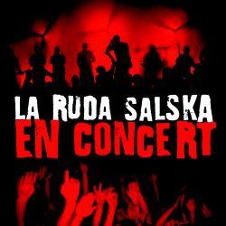 La Ruda Salska - En Concert
