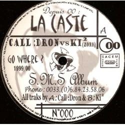Call :Dron / KI² – La Caste