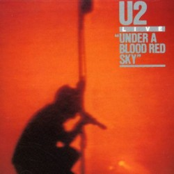 U2 ‎– Under A Blood Red Sky...