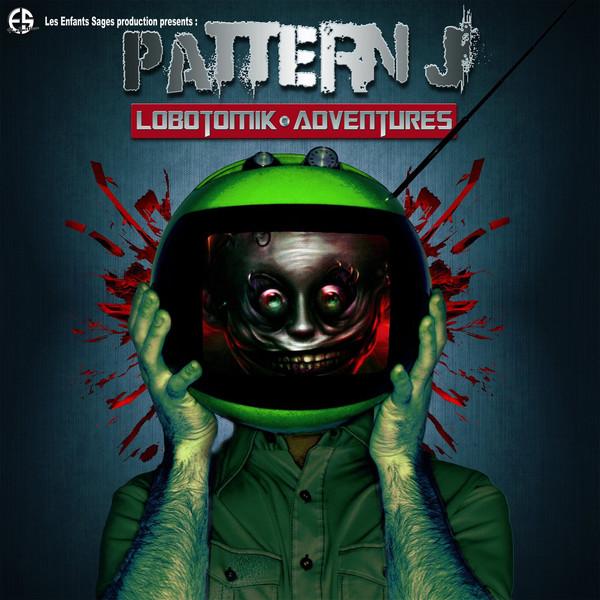 Pattern J - Lobotomik...