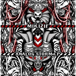 Mik Izif - Analog Storm EP