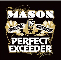 Mason vs. Princess...