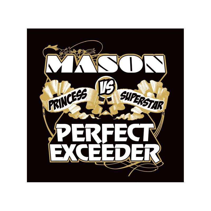 Mason vs. Princess Superstar