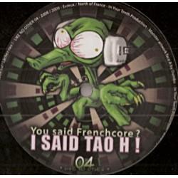 Tao H - You Said Frenchcore...