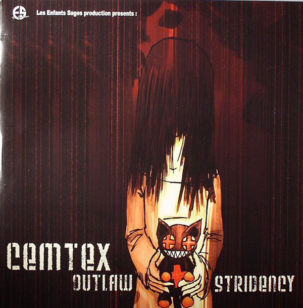 Cemtex - Outlaw Stridency