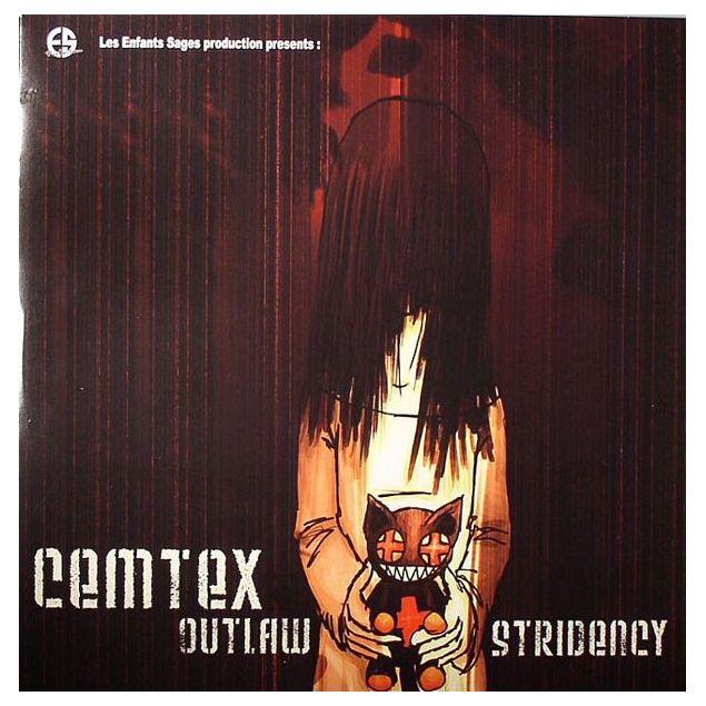 Cemtex - Outlaw Stridency