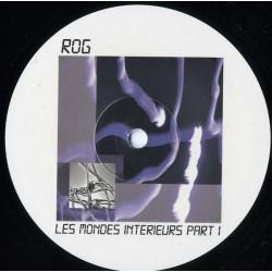 Rog - Les Mondes Intérieurs...