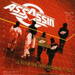 Assassin - Le Futur Que...