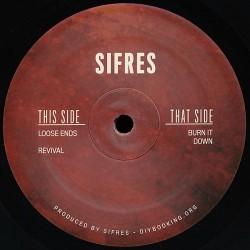 Sifres - Burn It Down EP
