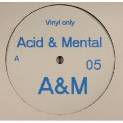 Acid & Mental 05