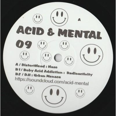 Acid & Mental 09
