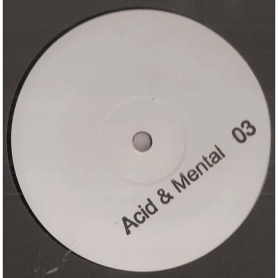 Acid & Mental 03