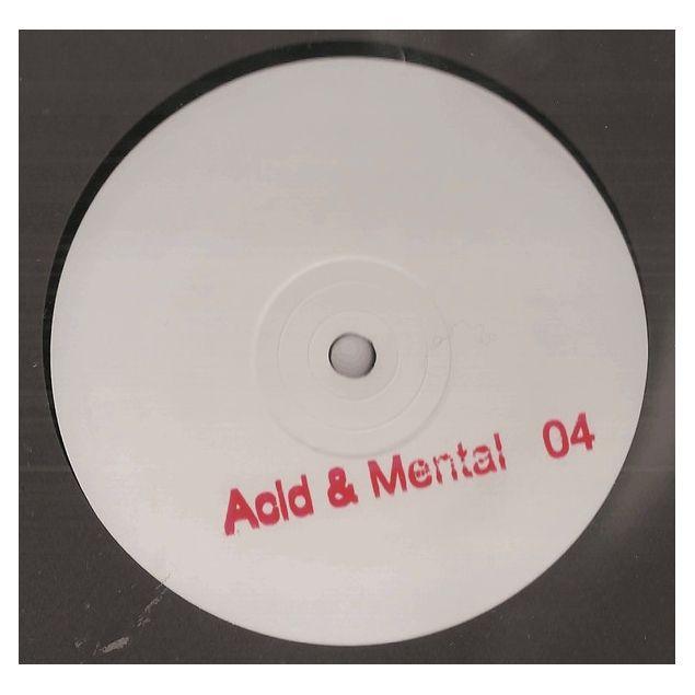Acid & Mental 04