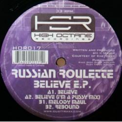 Russian Roulette - Believe EP