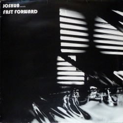 Joshua / Fast Forward - Joshua