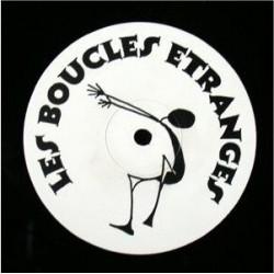 Les Boucles Etranges - Zis...