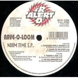 Rave-O-Loom - Noom Time E.P.
