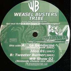 Weasel Busters Tribe - Qui