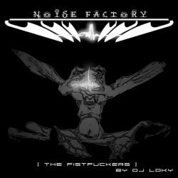 DJ Loky - The Fistfuckers