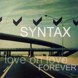 Syntax - Love On Love /...