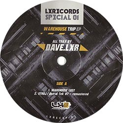Dave.LXR - Warehouse Trip EP