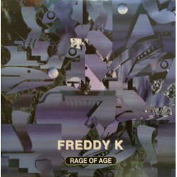 Freddy K - Rage Of Age