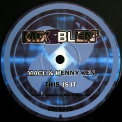 Mace – This Is It /...