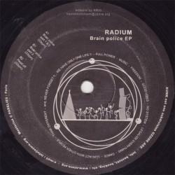Radium - Brain Police EP