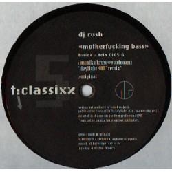 DJ Rush - Motherfucking Bass