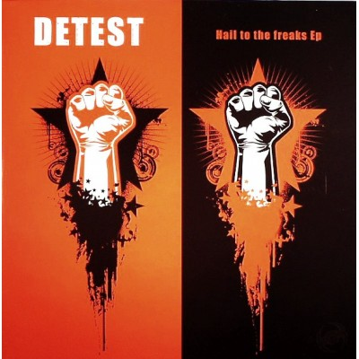Detest ‎- Hail To The Freaks