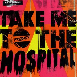 The Prodigy - Take Me To...